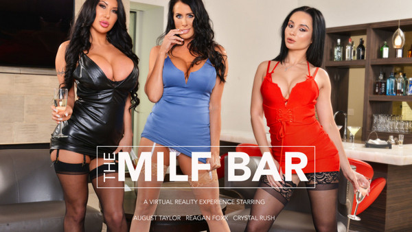 [NaughtyAmericaVR] The MILF Bar - August Taylor, Crystal Rush, Reagan Foxx, Ryan Driller (GearVR/Oculus/Go/Vive, blowjob,handjob, get fucked in doggystyle,missionary)
