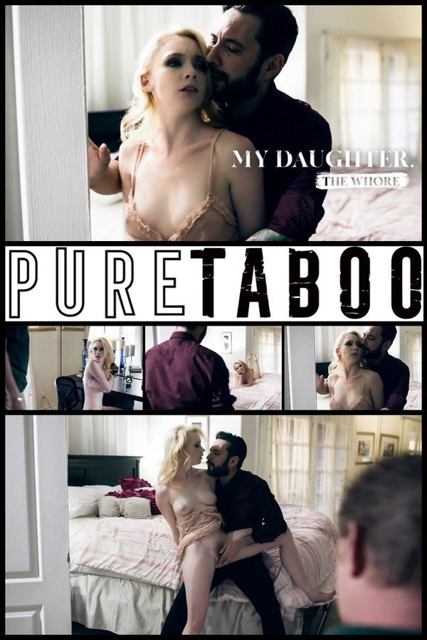 Pure Taboo - My Daughter The Whore [1080p] [Athena Rayne, Tommy Pistol, cumshot, voyeurism, doggystyle, reverse cowgirl, fingering]